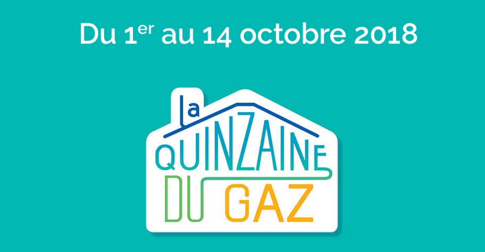 La semaine du Gaz du 1er au 14 octobre
